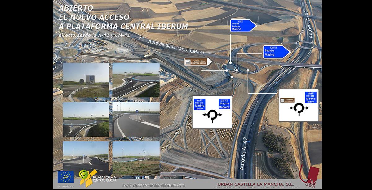 Ya está operativo el nuevo acceso a Plataforma Central Iberum desde CM-41 y A-42